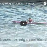 Sea Kayaking Strokes - The Brace